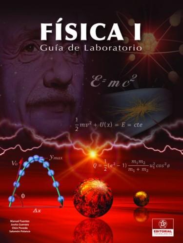Física I Guía de Laboratorio
