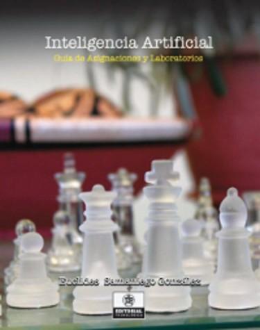 Inteligencia Artificial  Guía de Asignaciones y Laboratorios