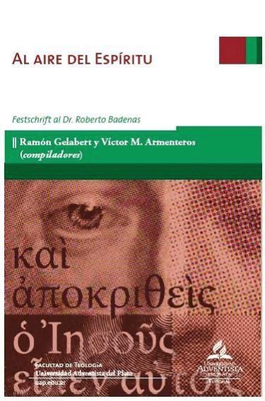Al aire del Espíritu.  Festschrift al Dr. Roberto Badenas