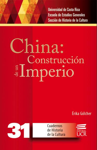 China: construcción de un imperio