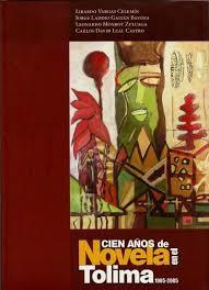 Cien años de novela en el tolima 1905-2005