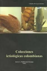 Colecciones ictiológicas colombianas