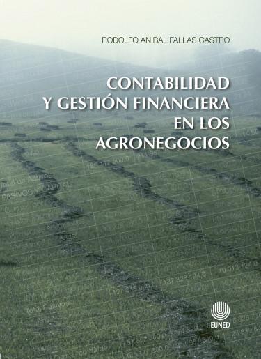 Contabilidad y gestión financiera en los agronegocios