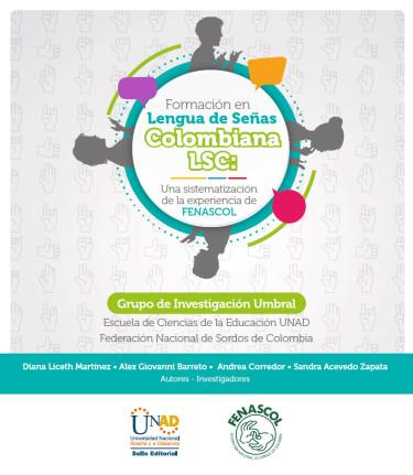 Formación en Lenguaje de Señas Colombiana LSC: Una Sistematización de la experiencia de FENASCOL