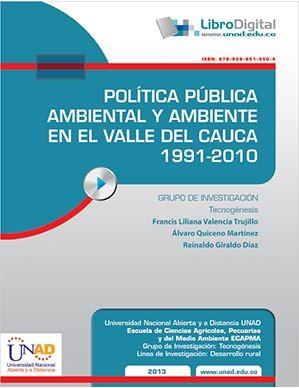 Política pública ambiental y ambiente en el valle del cauca 1991 - 2010