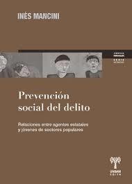 Prevención socialdel delito. Relación entre agentes estatales y jóvenes de sectores populares