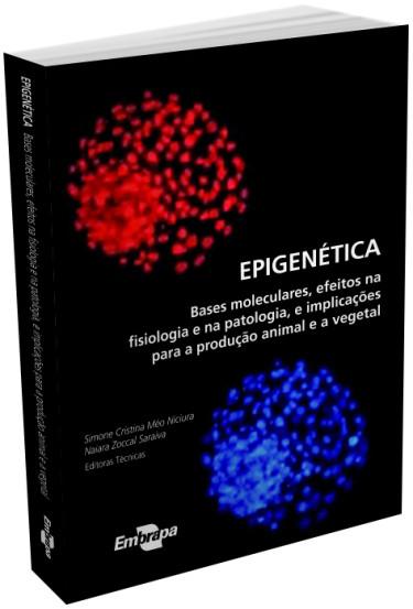 E-book - Epigenética: bases moleculares, efeitos na fisiologia e na patologia e implicações