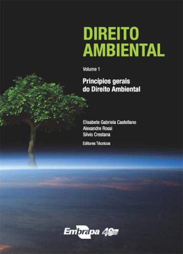 E-book Direito Ambiental - Vol. 1: Princípios gerais do direito ambiental