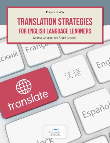 Translation Strategies in the XXI Century