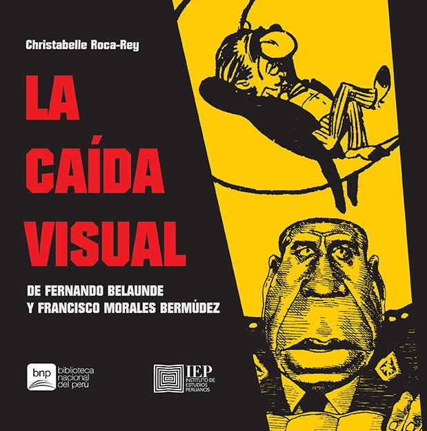 La caída visual de Fernando Belaunde y Francisco Morales Bermúdez