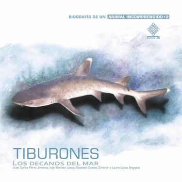 Tiburones. Los decanos del mar