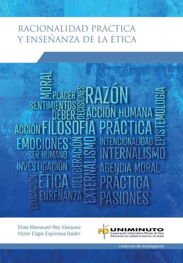 Racionalidad práctica y enseñanza de la ética
