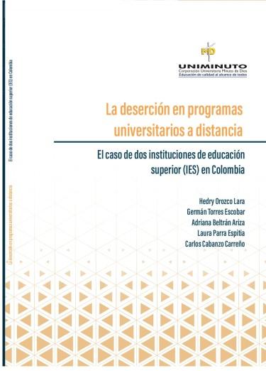 La deserción en programas universitarios a distancia, el caso de dos instituciones de educación superior (IES) en Colombia