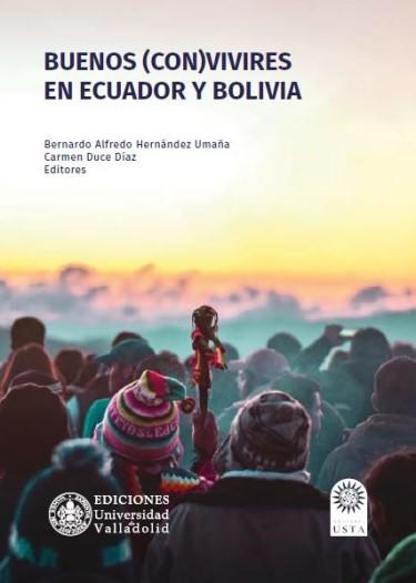 Buenos (con)vivires en Ecuador y Bolivia