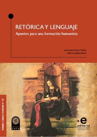 Retórica y lenguaje. Apuntes para una formación humanista