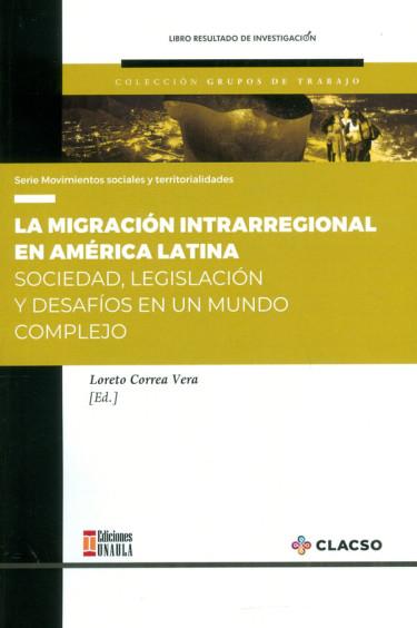 La Migración Intrarregional En América Latina