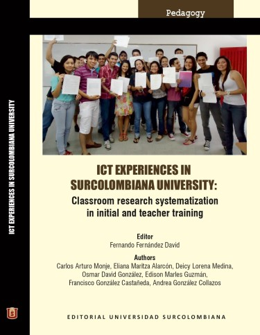 ICT Experiences in Surcolombiana University. Classroom research systematization in initial and teacher training
