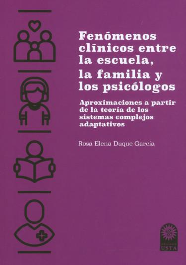 Fenómenos Clinicos Entre La Escuela, La Familia Y Los Psicólogos