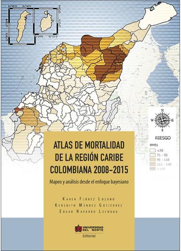 Atlas de mortalidad de la región Caribe Colombiana 2008 - 2015