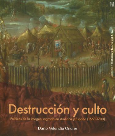 Destrucción Y Culto
