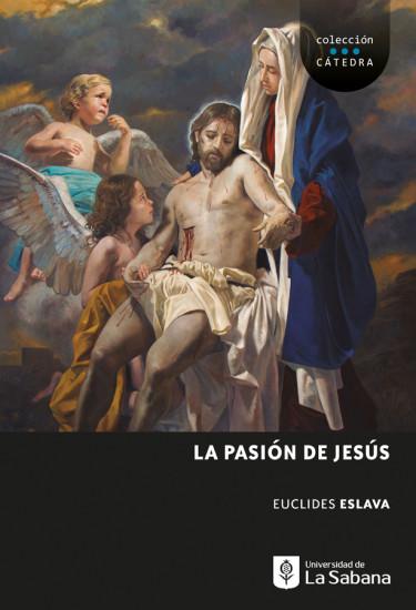 La Pasión De Jesús