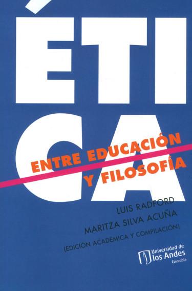 Ética Entre Educación Y Filosofía