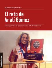 El reto de Analí Gómez