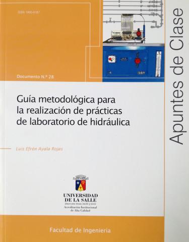 Guía metodológica para la realización de prácticas de laboratorio de hidráulica