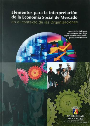 Elementos para la interpretación de la Economía Social de Mercado en el contexto de las organizaciones