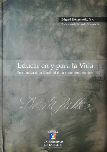 Educar en y para la vida