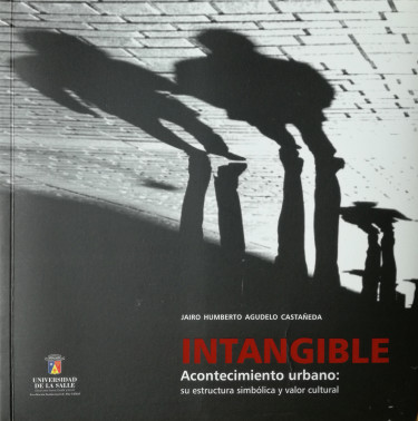 Intangible. Acontecimiento urbano