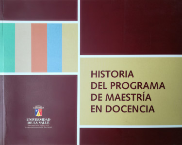 Historia del programa de Maestría en Docencia
