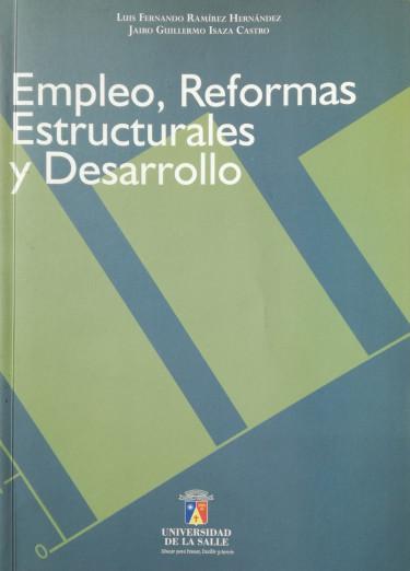 Empleo, reformas estructurales y desarrollo