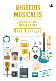 Negocios musicales Tomo I