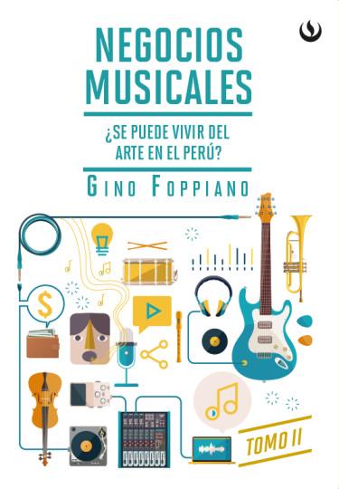 Negocios musicales Tomo II