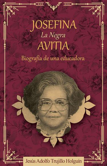 Josefina, la negra Avitia