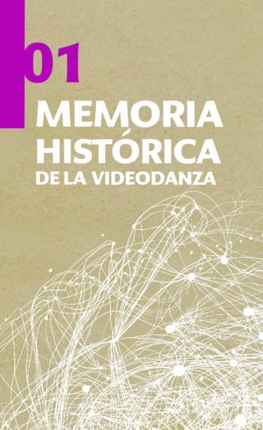 Memoria histórica de la videodanza