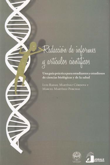 Redacción de informes y artículos científicos. Una guía práctica para estudiantes y estudiosos de ciencia biológicas y de la salud