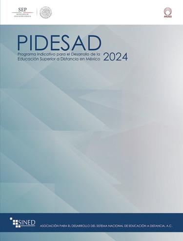 Programa Indicativo para el Desarrollo de la Educación Superior a Distancia en México (PIDESAD)