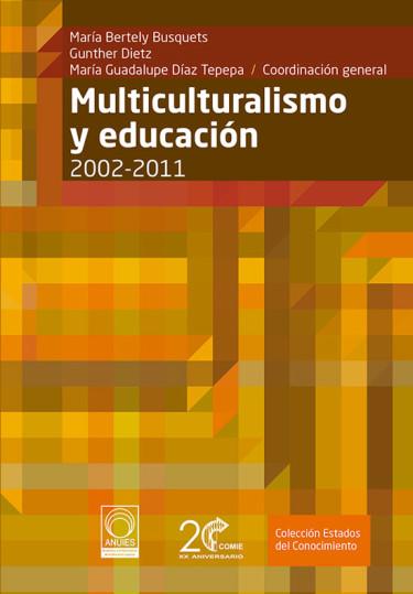 Multiculturalismo y educación (2002-2011)