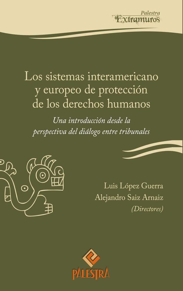 Los sistemas interamericano y europeo de protección de los derechos humanos