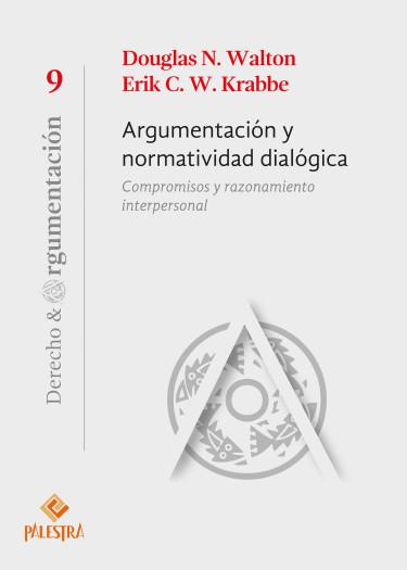 Argumentación y normatividad dialógica