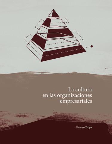 La cultura en las organizaciones empresariales