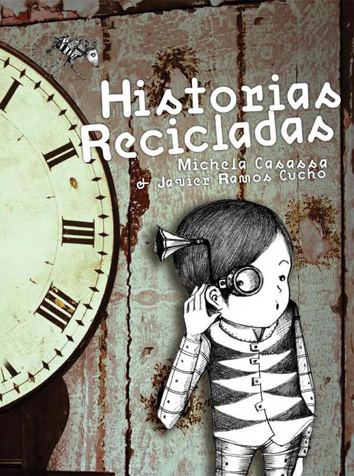 Historias recicladas