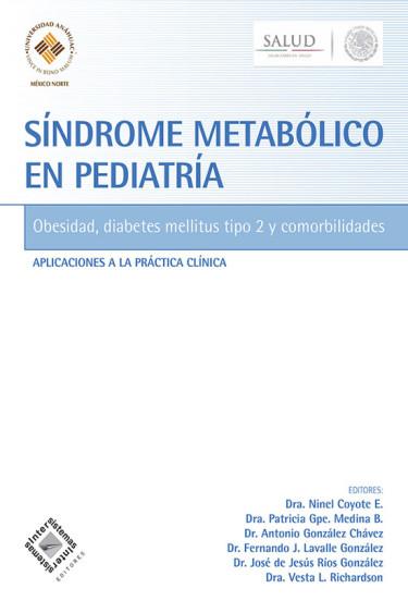 Síndrome metabólico en pediatría. Obesidad, diabetes mellitus tipo 2 y comorbialidades