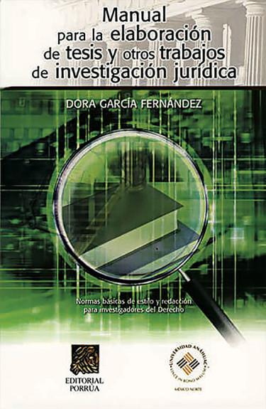 Manual para la elaboración de tesis y otros trabajos de investigación jurídica
