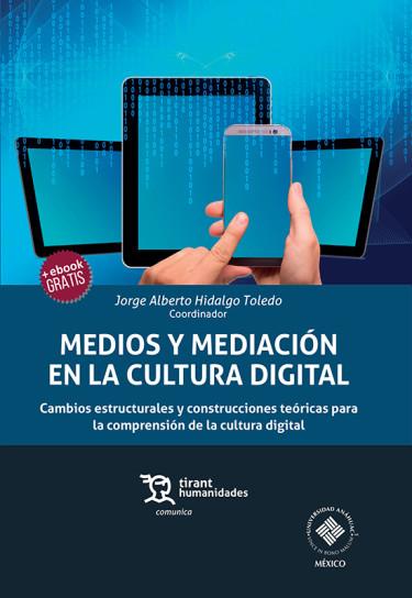 Medios y mediación en la cultura digital