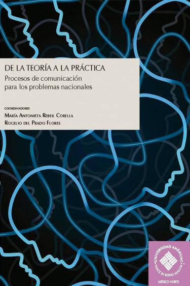 De la teoría a la práctica: procesos de comunicación para los problemas nacionales