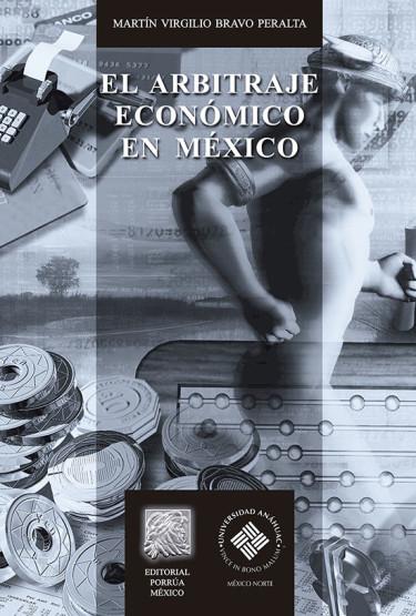 El arbitraje económico en México