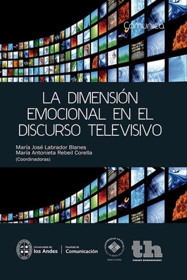 La dimensión emocional en el discurso televisivo